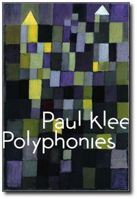 Paul Klee Polyphonies