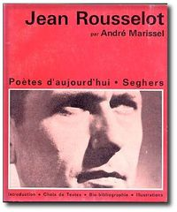 Jean Rousselot - Poètes d'aujourd'hui