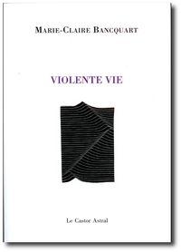 Bancquart-violentevie