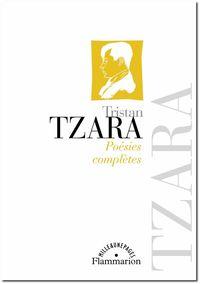 Tzara, Œuvres poétiques