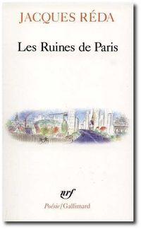 J.Réda, Les Ruines de Paris
