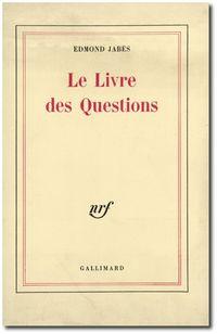 Jabès, Le livre des Questions
