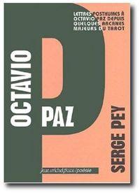 Octavio Paz par Serge Pey