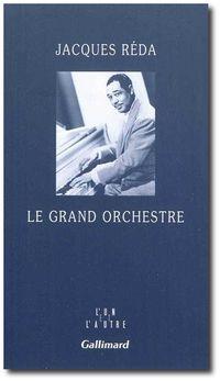 J. Réda, Le grand orchestre