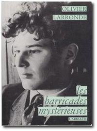 Olarronde_barricadesmysterieuses
