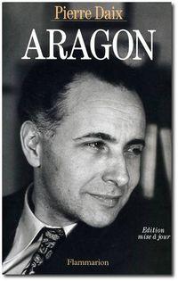 Aragon par Pierre Daix