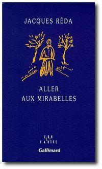J.Réda, Aller aux mirabelles