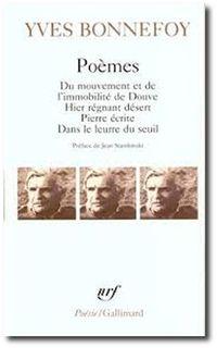 Y. Bonnefoy, Poèmes