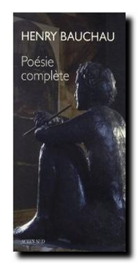 Henry Bauchau_poesie complete