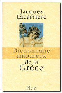 Jacques Lacarrière, Dictionnaire amoureux de la Grèce