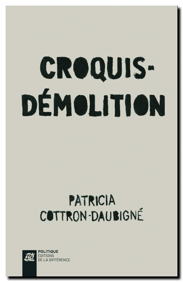Patricia Cottron-Daubigné Croquis-démolition