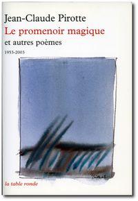 J-Cl.Pirotte, Le promenoir magique