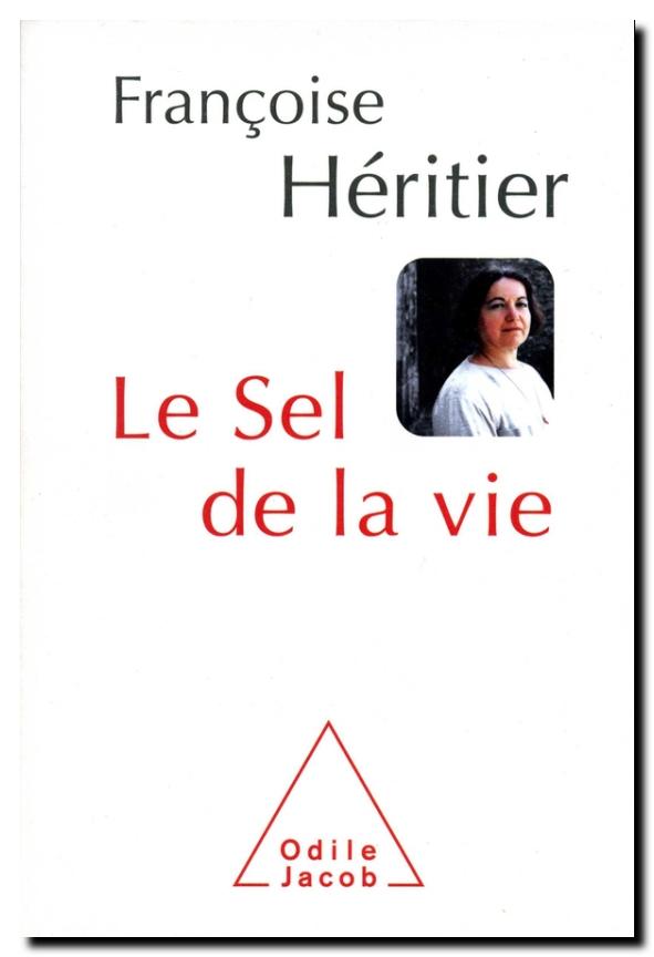Françoise Héritier_sel de la vie
