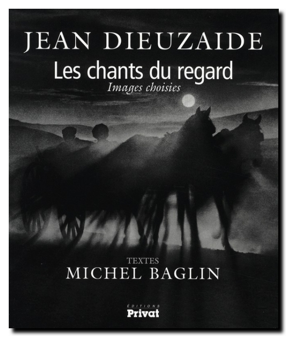 Baglin dieuzaide_chants regard
