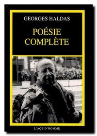 Georges Haldas, Poésie complète