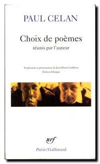 Paul Celan,  Choix de poèmes