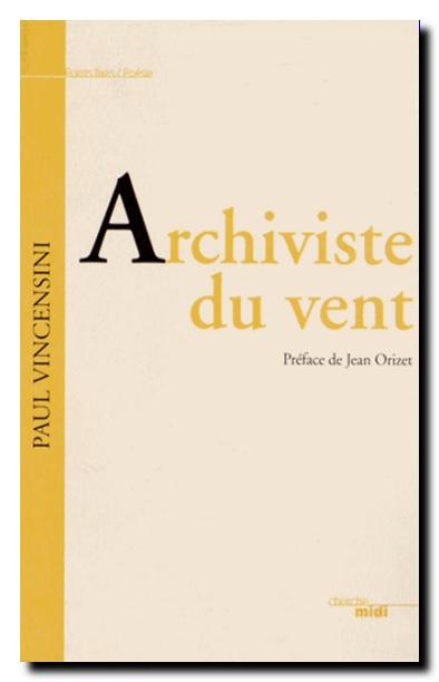 Paul Vincensini archiviste du vent