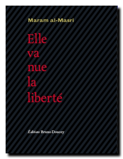 Maram al-Masri nue la liberté