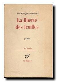 Jean-Philippe Salabreuil, La liberté des feuilles