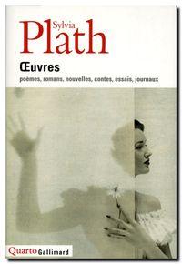 Sylvia Plath, Œuvres