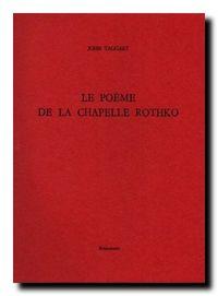 John Taggart Le poème de la chapelle Rothko