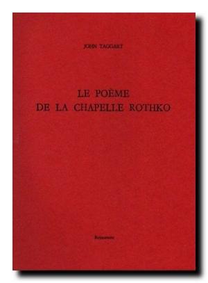 John taggart poeme chapelle rothko