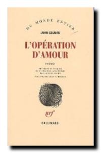 Juan Gelman | L'opération d'amour
