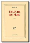 Jean Sénac | Ébauche du père