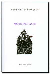 Marie-Claire Bancquart | Mots de passe