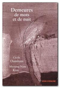 Cécile Oumhani | Demeures de mots et de nuit
