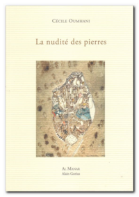 Cecile Oumhani | La nudité des pierres