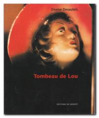 Desautels | Tombeau de Lou
