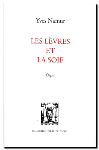 Yves Namur, Les lèvres et la soif