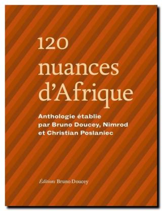 120 nuances d'Afrique, © Bruno Doucey, 2017