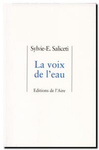 Sylvie-E. Saliceti | La voix de l'eau