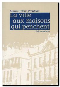 Mhprouteau_la_ville_aux_maisons_qui_penchent