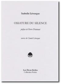 Isabelle Lévesque | Ossature du silence