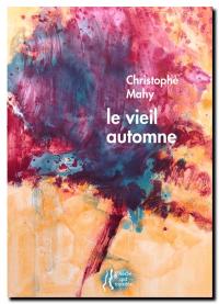 Christophe_mahy-le_vieil_automne