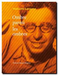 Ysabelle_lacamp_ombre_parmi_les_ombres