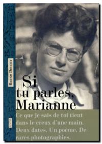 Si tu parles, Marianne