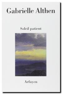 Gabrielle Althen | Soleil patient