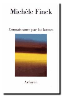 Michele_finck-connaissance_par_les_larmes