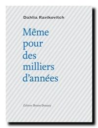 Dahlia_ravikovitch-meme_pour_des_milliers_dannees
