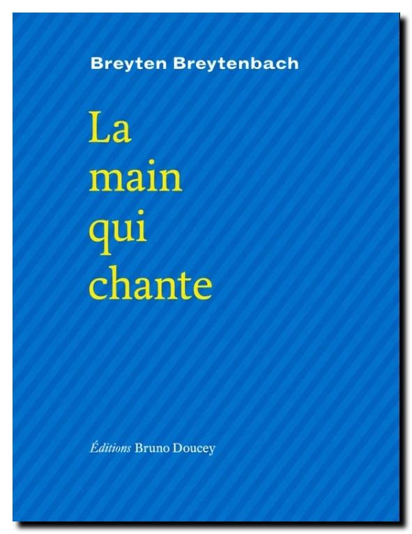 Breyten_breytenbach_la_main_qui_chante