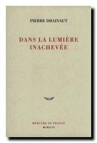 20210423ppk-jt-pierre_dhainaut_dans_la_lumiere_inachevee